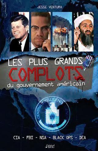 Les Plus Grands Complots Du Gouvernement Americain