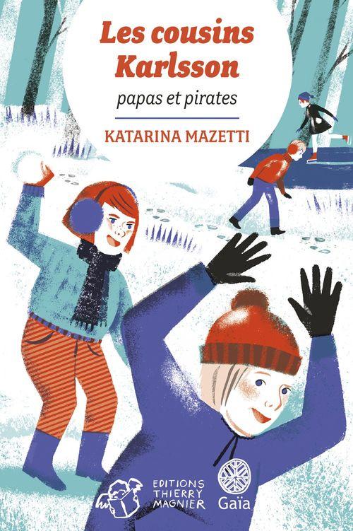 Les cousins Karlsson Tome 6 - Papa et pirates