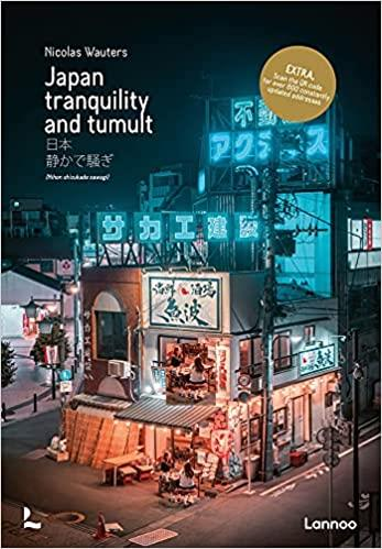 Japan tranquility and tumult