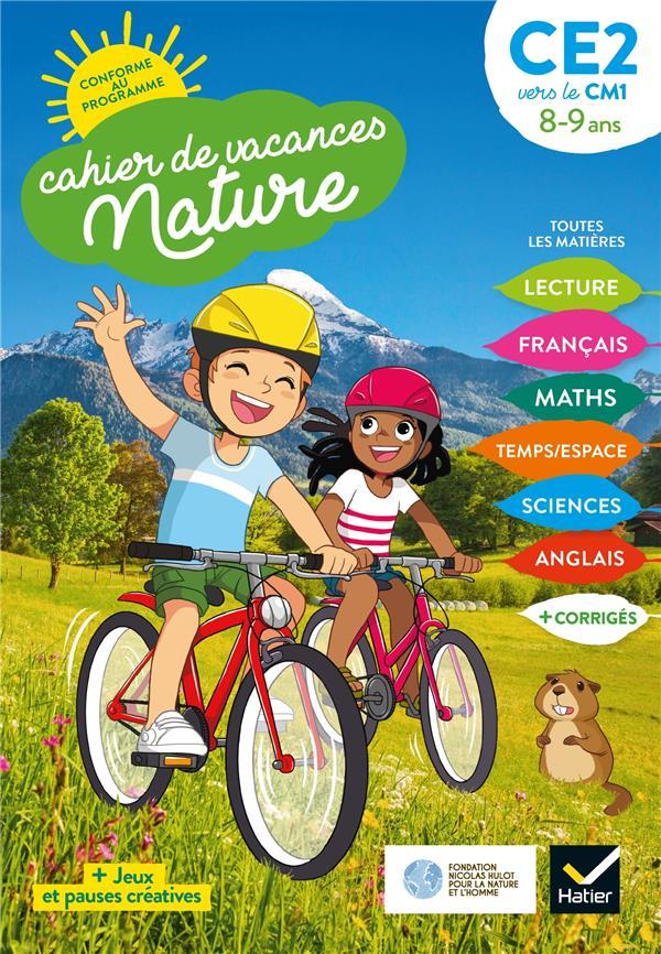Cahier de vacances nature ; du CE2 vers le CM1