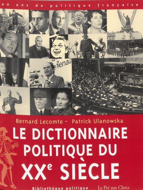 Dictionnaire politique du xx siecle