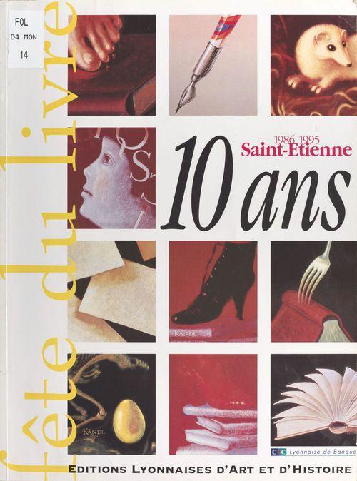La Fête du Livre de Saint-Étienne : 10 ans de succès (1986-1995)