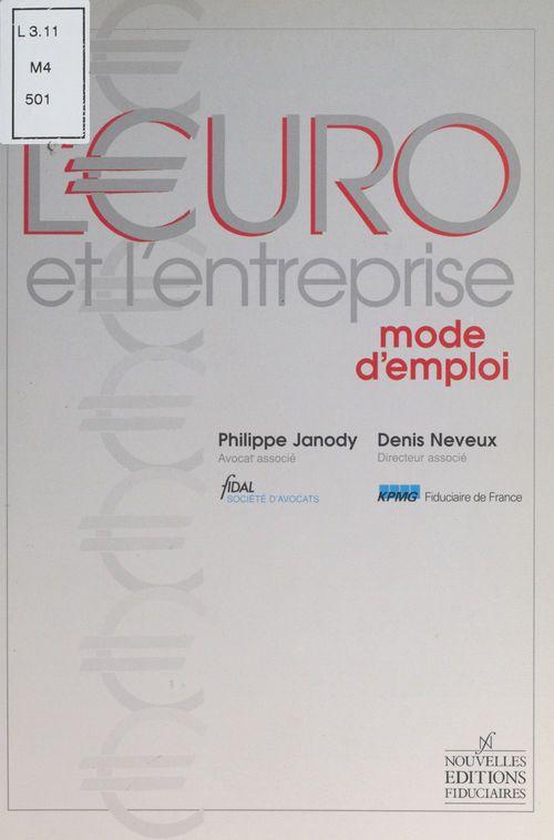 L'euro et l'entreprise ; mode d'emploi