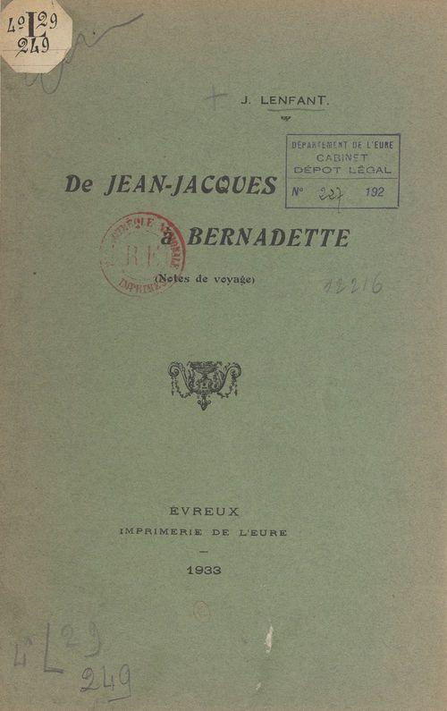 De Jean-Jacques à Bernadette