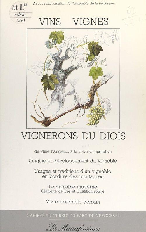 Vins, vignes, vignerons du Diois