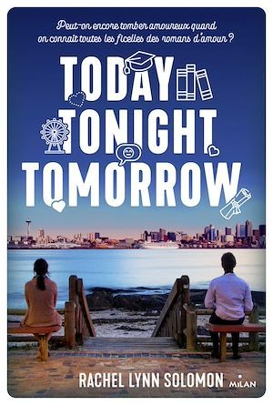 Vente EBooks : Today, tonight, tomorrow  - Rachel Lynn Solomon