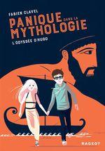 Vente EBooks : Panique dans la mythologie : l'odyssée d'Hugo  - Fabien Clavel