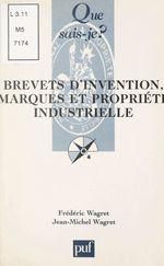 Brevets d'invention, marques et propriété industrielle