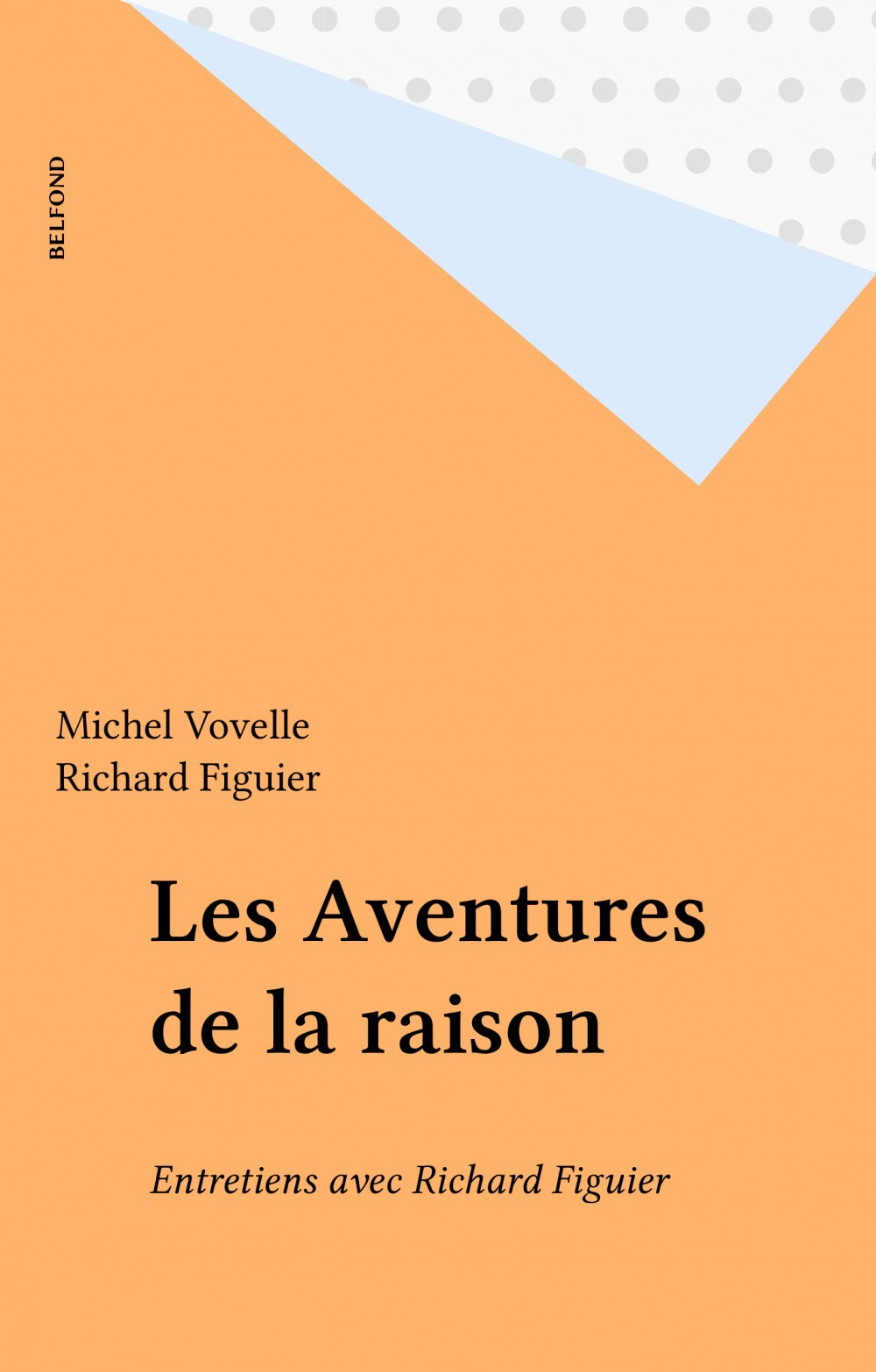 Les aventures de la raison