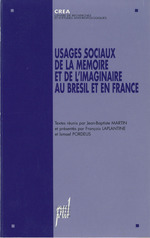 Vente Livre Numérique : Usages sociaux de la mémoire et de l'imaginaire au Brésil et en France  - Jean-Baptiste Martin - François LAPLANTINE - Ismael Pordeus