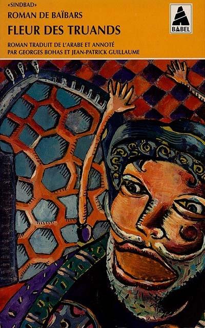 Roman De Baibars T.2 ; Fleur Des Truands