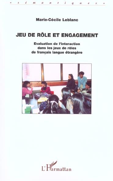 Jeu de role et engagement - evaluation de l interaction dans les jeux de roles de francais langue et