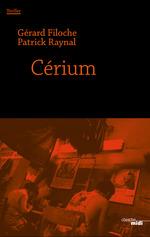 Vente EBooks : Cerium  - Patrick Raynal - Gérard FILOCHE