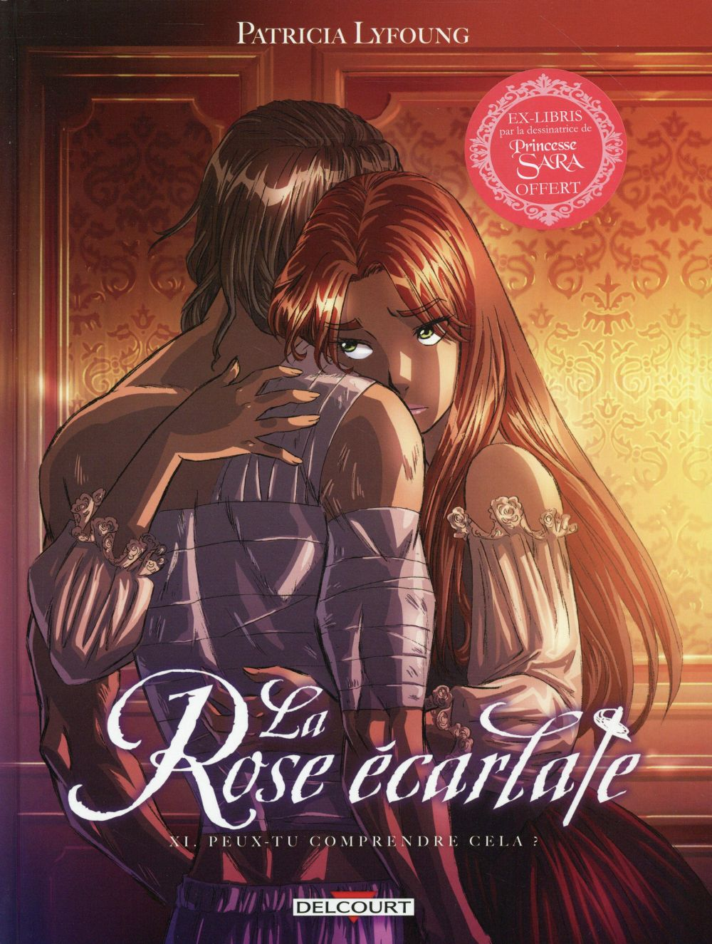 LA ROSE ECARLATE T11 - PEUX-TU COMPRENDRE CELA Lyfoung Patricia