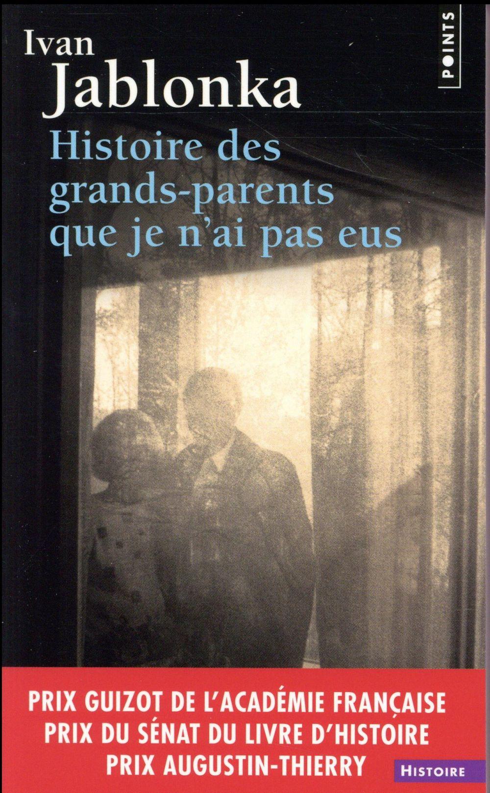 Histoire des grands-parents que je n'ai pas eus