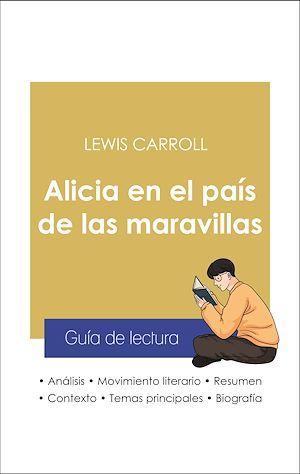 Guía de lectura Alicia en el país de las maravillas (análisis literario de referencia y resumen completo)