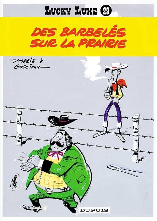 Lucky Luke T.29 ; Des Barbeles Sur La Prairie