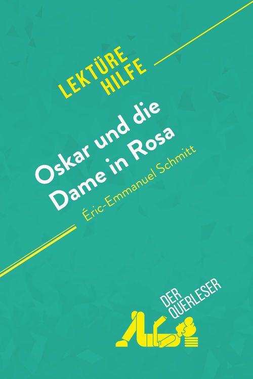 Oskar und die Dame in Rosa von Éric-Emmanuel Schmitt (Lektürehilfe)