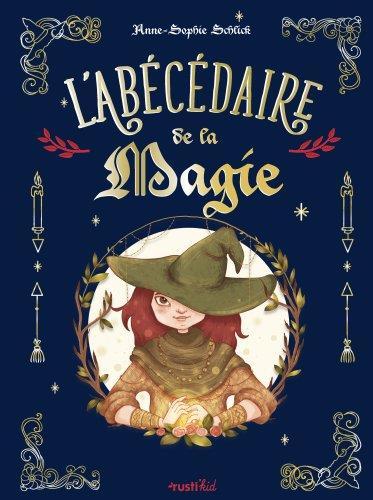 L-ABECEDAIRE DE LA MAGIE