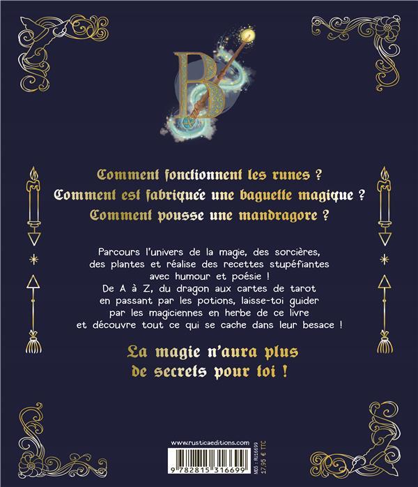 L Abecedaire De La Magie Anne Sophie Schlick Rustica Grand Format Place Des Libraires