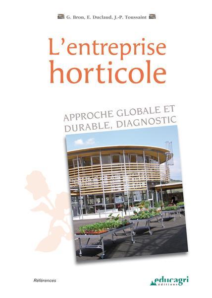 L'entreprise horticole ; approche globale et durable, diagnostic
