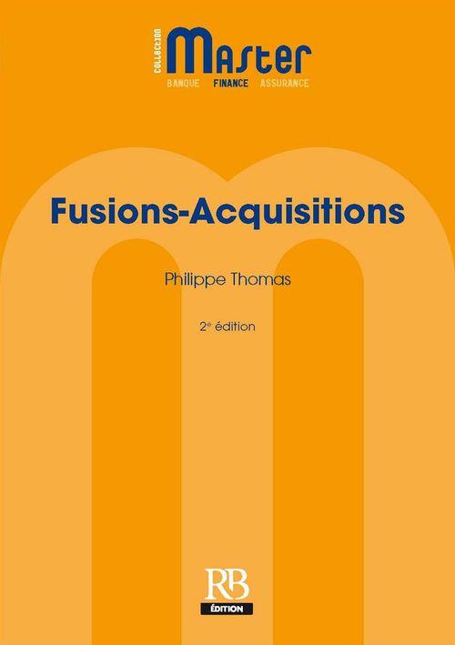 Fusions-Acquisitions - 2e édition