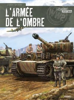 L'armée de l'ombre ; Intégrale t.1 à t.4