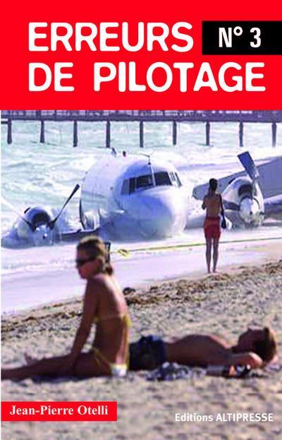 Erreurs De Pilotage T.3