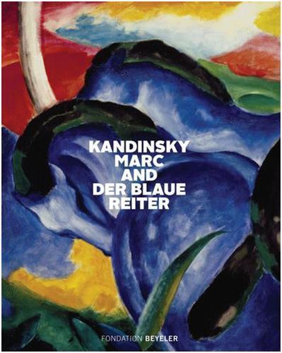 Kandinsky marc and der blaue reiter (fondation beyeler)