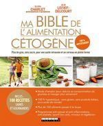 Vente Livre Numérique : Ma bible de l'alimentation cétogène  - Alix Lefief-Delcourt - Olivia Charlet