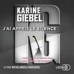 Vente AudioBook : J'ai appris le silence  - Karine Giébel