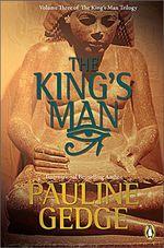 The King's Man  - Pauline Gedge