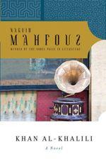 Vente Livre Numérique : Khan al-Kalili  - Naguib Mahfouz