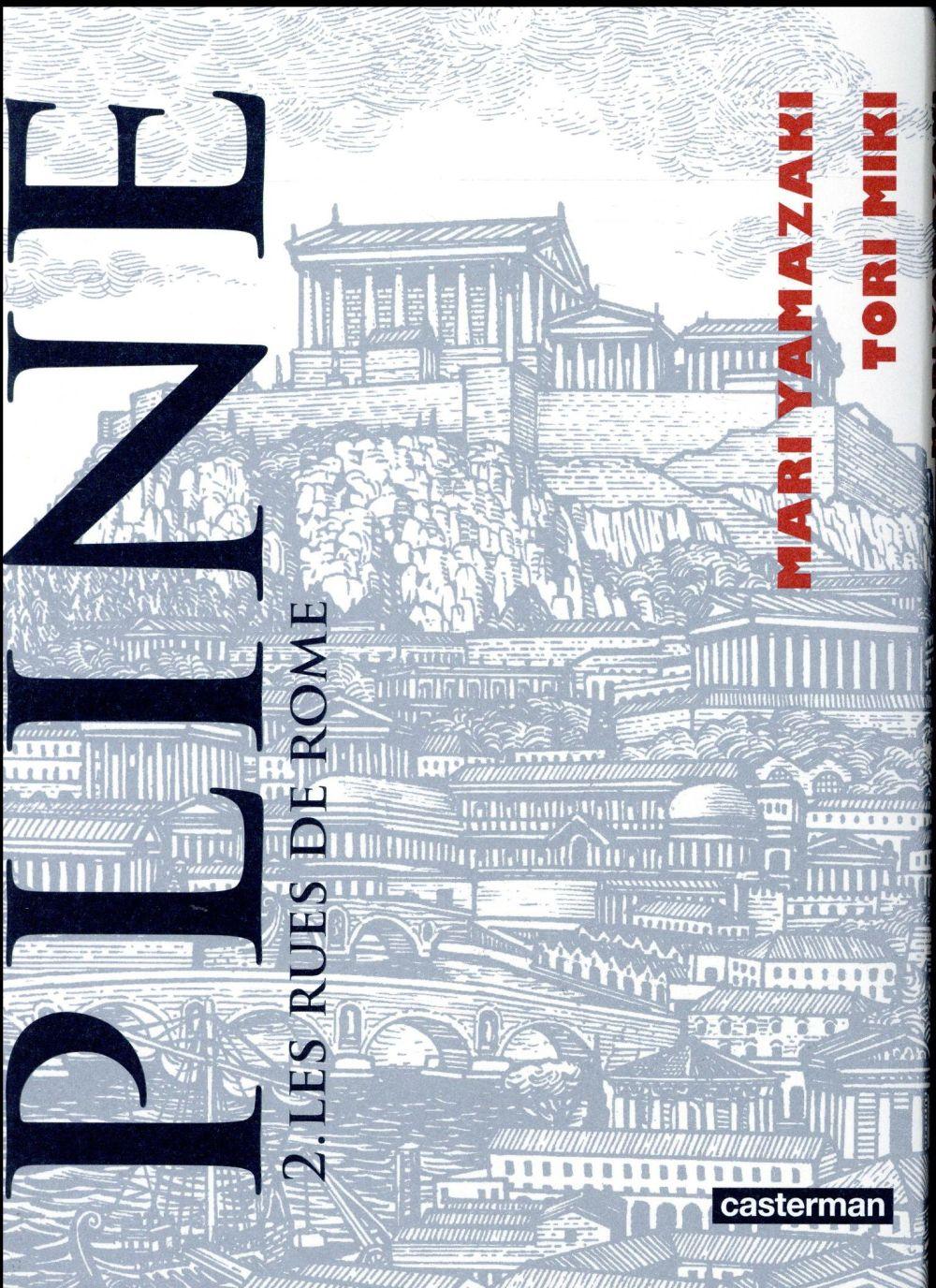Pline T.2 ; les rues de Rome