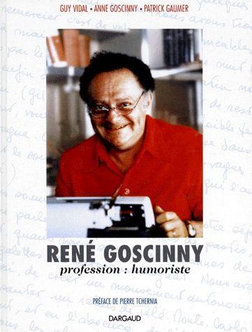 René Goscinny ; profession : humoriste