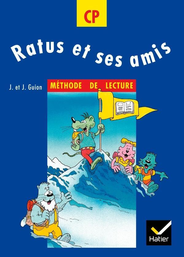 Ratus Et Ses Amis; Cp ; Methode De Lecture (Edition 1994)