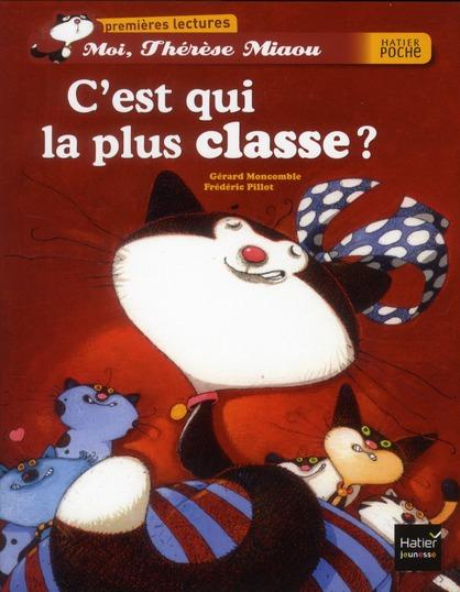 Moi, Thérèse Miaou ; c'est qui la plus classe ?