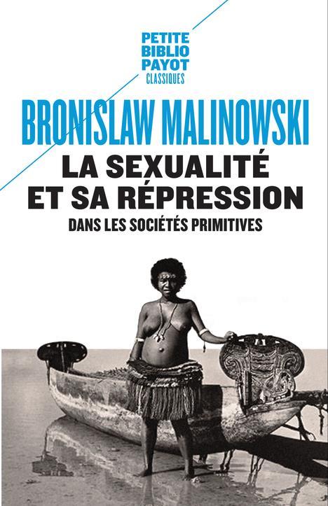la sexualité et sa répression dans les sociétés primitives