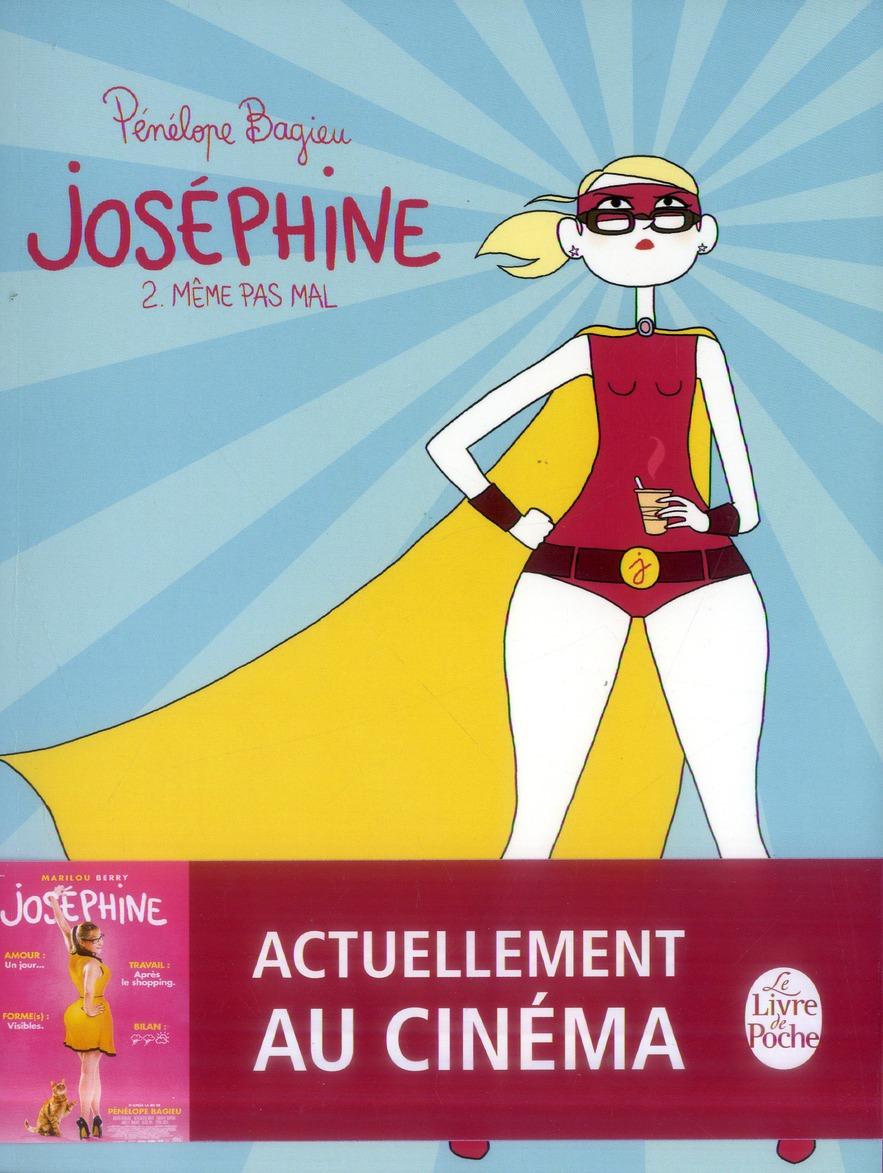 Josephine T.2 ; Meme Pas Mal