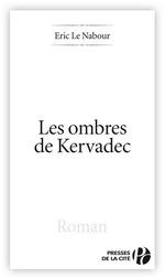 Vente Livre Numérique : Les Ombres de Kervadec  - Éric Le Nabour