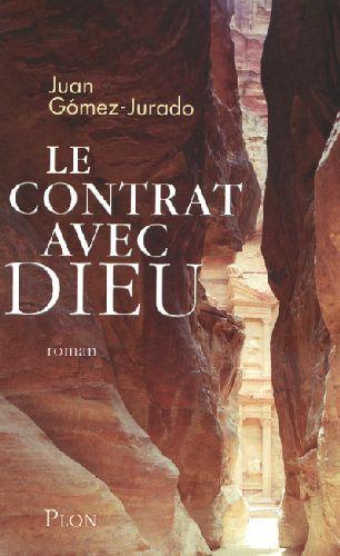 Le contrat avec Dieu