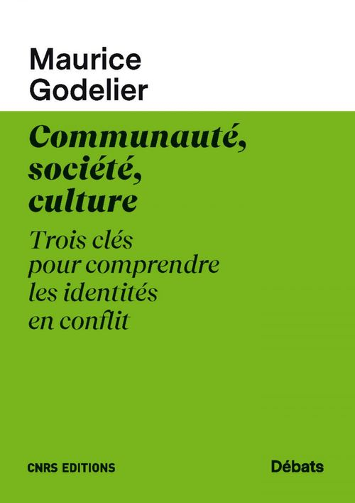 communauté, société, culture ; trois clés pour comprendre les identités en conflit