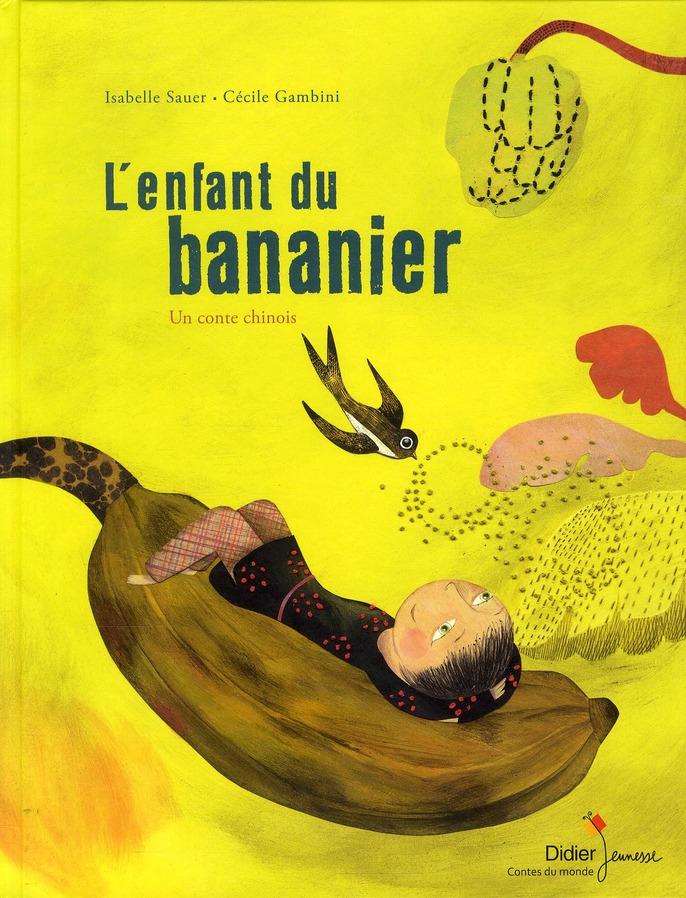 L'enfant du bananier ; un conte chinois