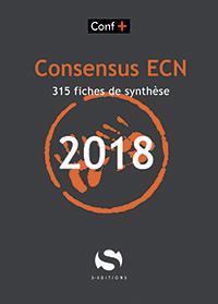 Consensus ECN ; 315 fiches de synthèse (édition 2018)