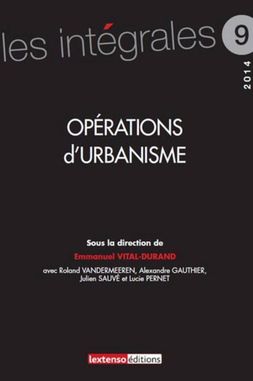opérations d'urbanisme (édition 2014)