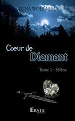 Coeur de Diamant  - Luna Wolf M. M