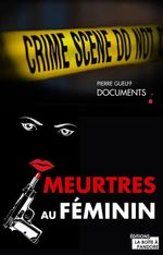 Vente Livre Numérique : Meurtres au féminin  - Pierre Guelff - La Boîte à Pandore