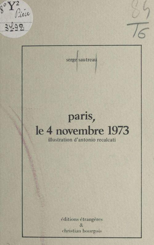 Paris, le 4 novembre 1973