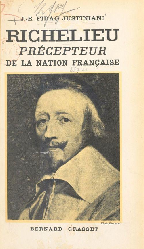 Richelieu, précepteur de la nation française