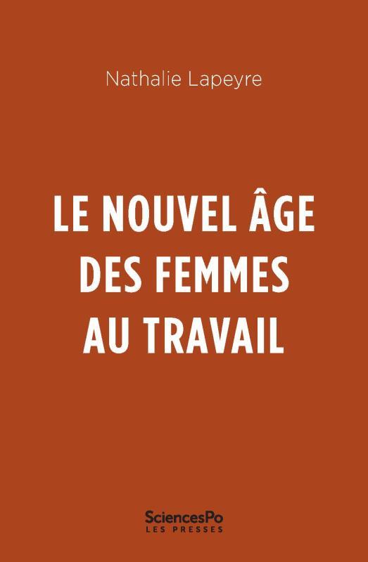 Le nouvel âge des femmes au travail